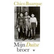 De Bezige Bij Mijn Duitse broer - Chico Buarque de Holanda - ebook