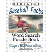 Circle It, Baseball Facts, Word Search, Puzzle Book, Paperback/Lowry Global Media LLC