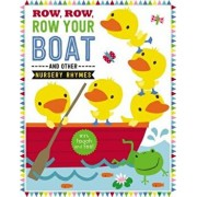 Row, Row, Row Your Boat and Other Nursery Rhymes/Make Believe Ideas Ltd