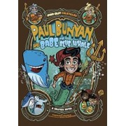 Paul Bunyan and Babe the Blue Whale: A Graphic Novel, Paperback/Penelope Gruber