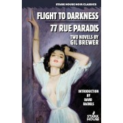 Flight to Darkness / 77 Rue Paradis, Paperback
