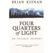 Reisverhaal Four Quarters of Light - An Alaskan Journey | Brian Keenan