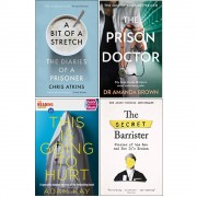 Chris Atkins & Dr Amanda Brown A Bit of a Stretch [Hardcover], The Prison Doctor, Quick Reads This Is Going To Hurt, The Secret Barrister 4 Books Collection Set