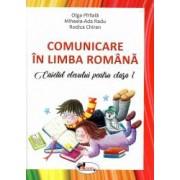 Comunicare in limba romana caietul elevului pentru clasa I dupa manual MEN autor Olga Paraiala Rodica Chiran