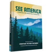 See America: A Celebration of Our National Parks & Treasured Sites, Hardcover