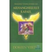 Minunile vindecatoare ale Arhanghelului Rafael - Doreen Virtue