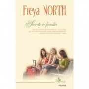 Secrete de familie - Freya North