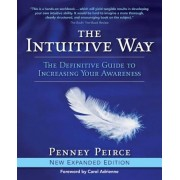 The Intuitive Way: The Definitive Guide to Increasing Your Awareness, Paperback