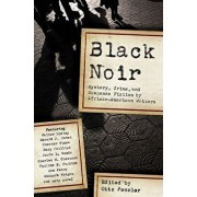 Black Noir: Mystery, Crime, and Suspense Fiction by African-American Writers, Paperback/Otto Penzler