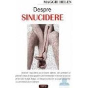 Despre sinucidere - Maggie Helen