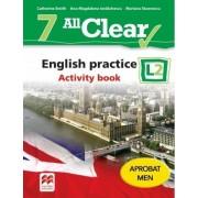 All Clear. English practice. Activity book. L2. Auxiliar pentru clasa a-VII-a