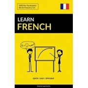Learn French - Quick / Easy / Efficient: 2000 Key Vocabularies, Paperback/Pinhok Languages