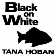 Black on White, Hardcover/Tana Hoban