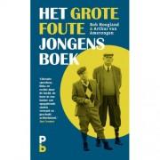 Het Grote Foute Jongens Boek - Rob Hoogland en Arthur van Amerongen