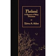 Flatland: A Romance of Many Dimensions (Illustrated), Paperback/Edwin A. Abbot