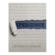 Experience: The Magic of Jon Allen (SOFT COVER) by John Lovick a