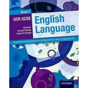 OCR GCSE English Language Student Book 2 by Jill Carter & Annabel C...