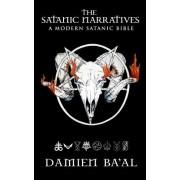 The Satanic Narratives: A Modern Satanic Bible