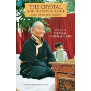 The Crystal and the Way of Light: Sutra, Tantra, and Dzogchen, Paperback