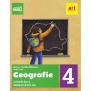 Geografie. Caiet de lucru Clasa a IV-a Semetrul al II-lea