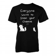 Everyone Wants To Steal Your Cheese T-Shirt - XXL - Black