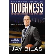 Toughness: Developing True Strength on and Off the Court, Paperback