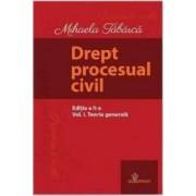 Drept procesual civil Vol.1 Teoria generala Ed.2 - Mihaela Tabarca
