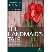 The Handmaid's Tale: York Notes for A-level by Coral Ann Howells