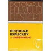 Dictionarul elevului destept Dictionar explicativ al limbii romane