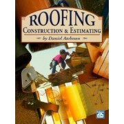 Roofing Construction and Estimating, Paperback