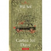 Cartea lui Dave - Will Self