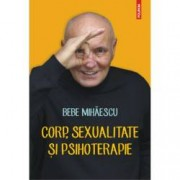 Corp sexualitate si psihoterapie