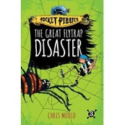The Great Flytrap Disaster, Hardcover/Chris Mould