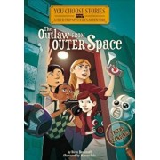 The Outlaw from Outer Space: An Interactive Mystery Adventure, Paperback/Steven Brezenoff