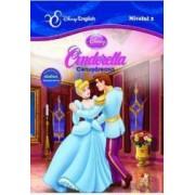 Cenusareasa. Cinderella - Disney English Nivelul 2