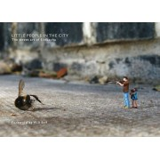 Little People in the City: The Street Art of Slinkachu, Hardcover