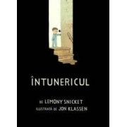 Intunericul - Lemony Snicket Jon Klassen