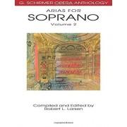 Robert L. Larsen Arias for soprano. Volume 2