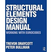 Structural Elements Design Manual Working with Eurocodes by Trevor ...