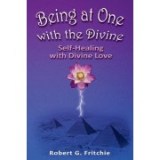 Being at One with the Divine, Paperback
