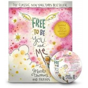 Free to Be...You and Me, Hardcover