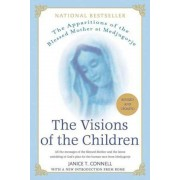 The Visions of the Children: The Apparitions of the Blessed Mother at Medjugorje, Paperback