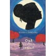 Opt zamislit infinit - Ioana Cirneanu