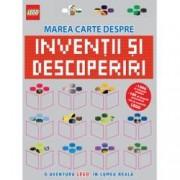 LEGO. Marea carte despre inventii si descoperiri. O aventura LEGO in lumea reala
