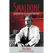 Smaldone: The Untold Story of an American Crime Family, Paperback/Dick Kreck