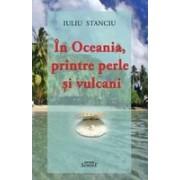 In Oceania, printre perle si vulcani