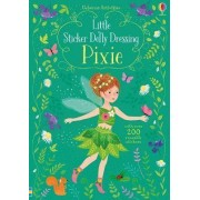 Little Sticker Dolly Dressing Pixies by Fiona Watt