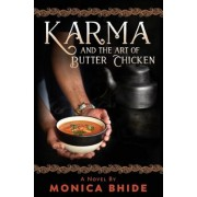 Karma and the Art of Butter Chicken, Paperback