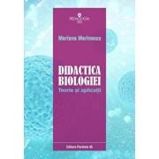 Didactica biologiei. Teorie si aplicatii/Mariana Marinescu
