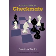 Carte : My first book of checkmate David MacEnulty